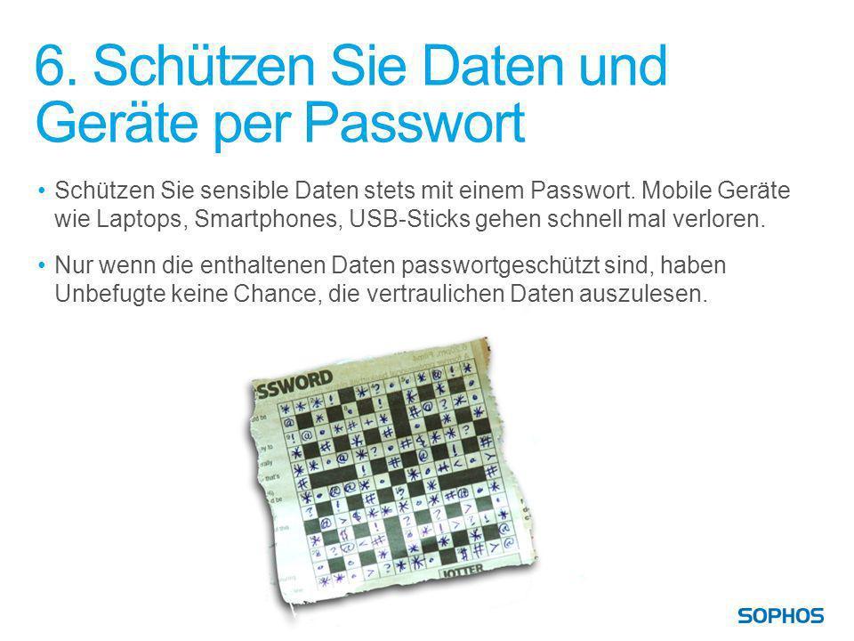6. Schützen Sie Daten und Geräte per Passwort