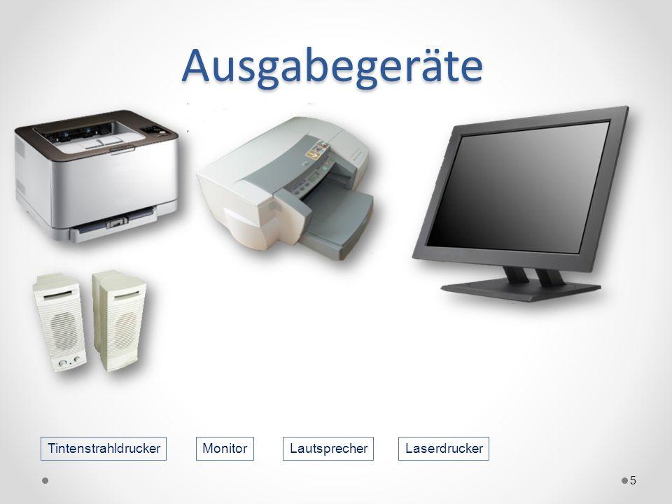 Ausgabegeräte Tintenstrahldrucker Monitor Lautsprecher Laserdrucker