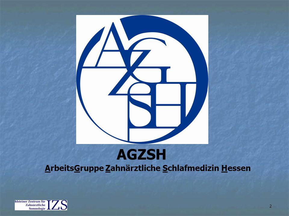 AGZSH ArbeitsGruppe Zahnärztliche Schlafmedizin Hessen