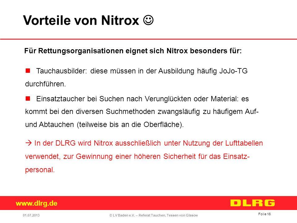 Vorteile von Nitrox  Für Rettungsorganisationen eignet sich Nitrox besonders für: