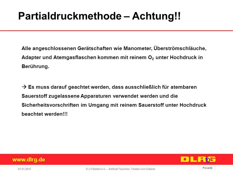 Partialdruckmethode – Achtung!!
