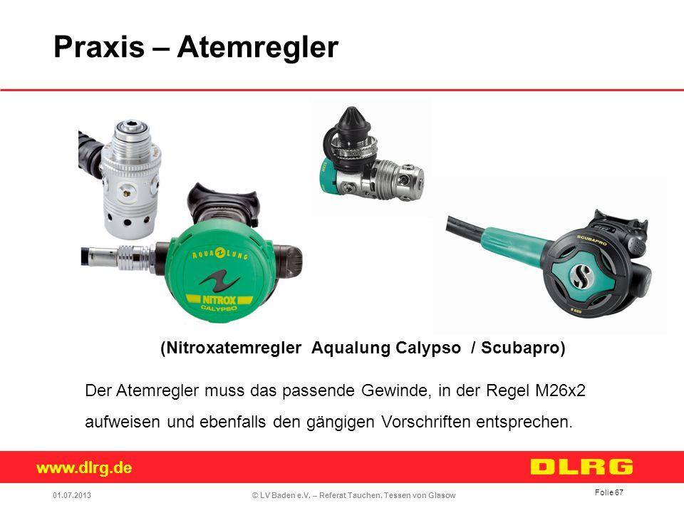 Praxis – Atemregler (Nitroxatemregler Aqualung Calypso / Scubapro)