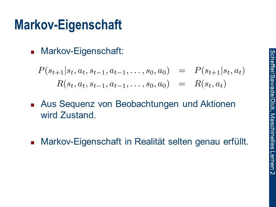 Markov-Eigenschaft Markov-Eigenschaft: