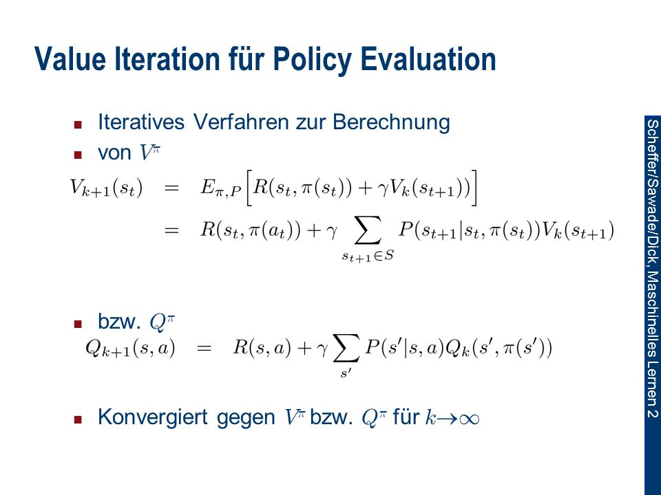 Value Iteration für Policy Evaluation