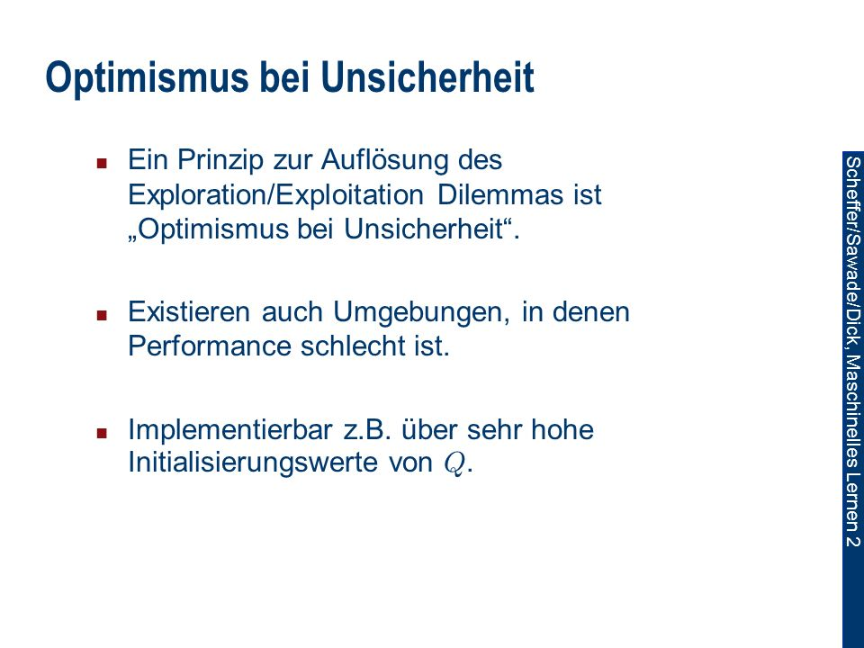 Optimismus bei Unsicherheit