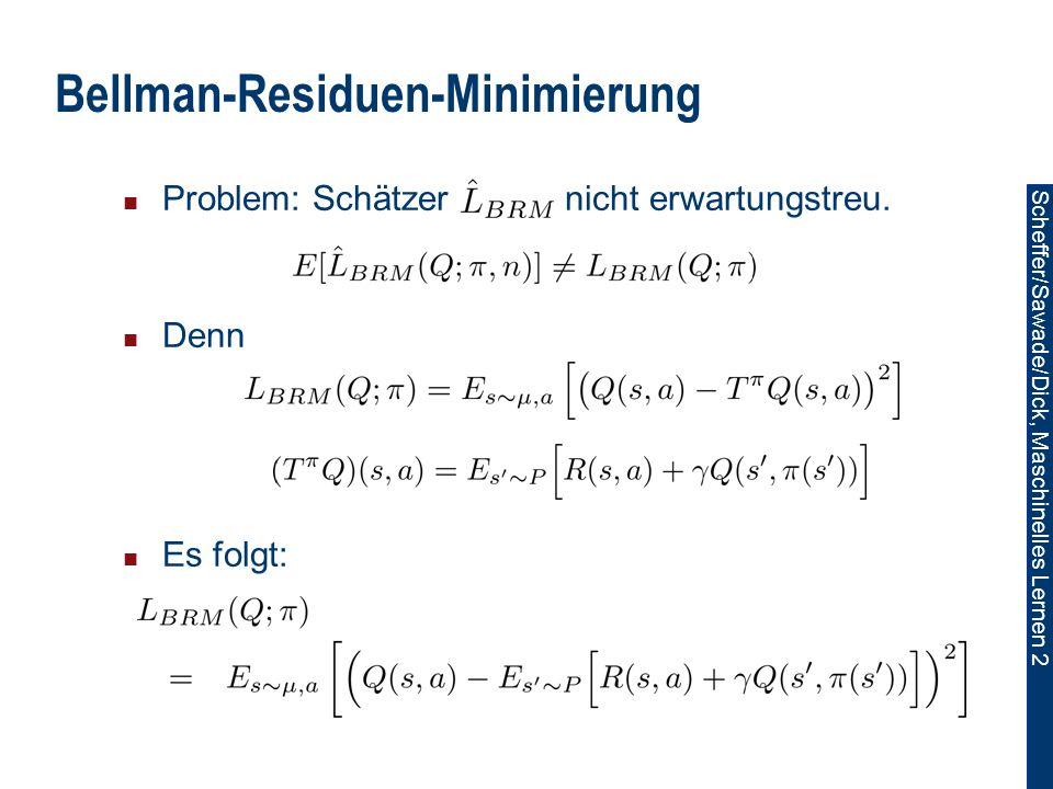 Bellman-Residuen-Minimierung
