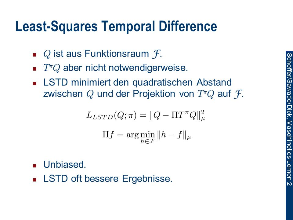 Least-Squares Temporal Difference