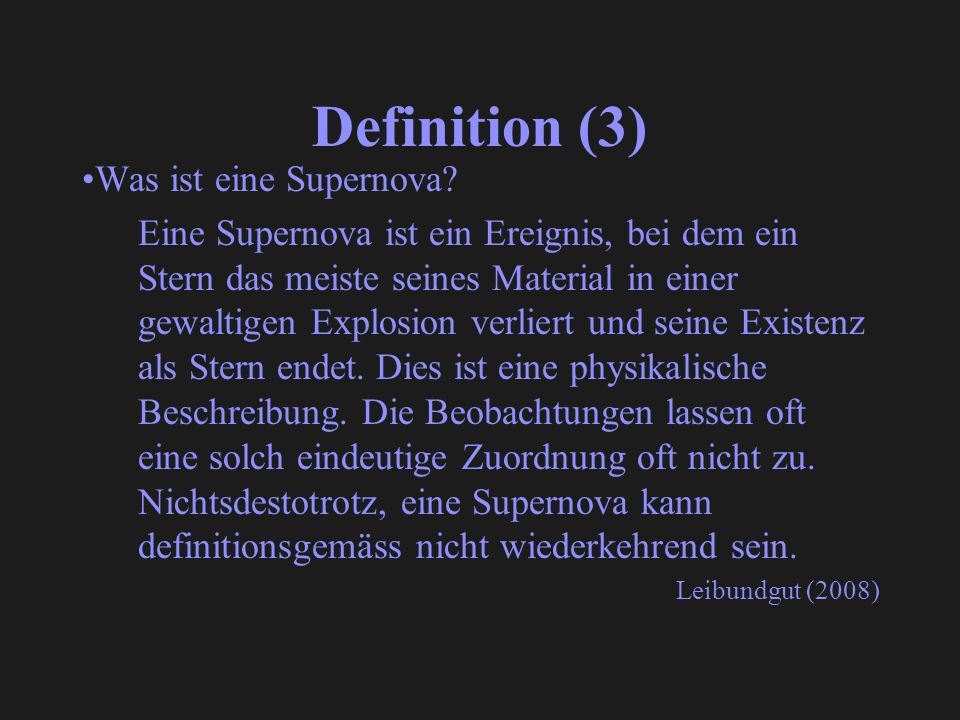 Definition (3) Was ist eine Supernova