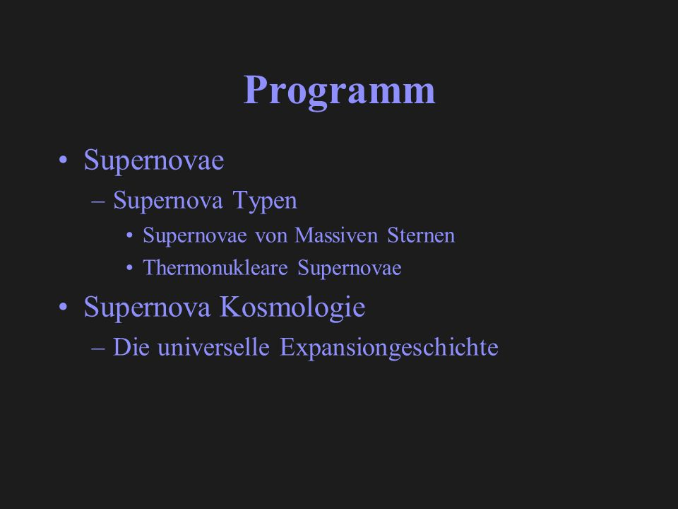 Programm Supernovae Supernova Kosmologie Supernova Typen