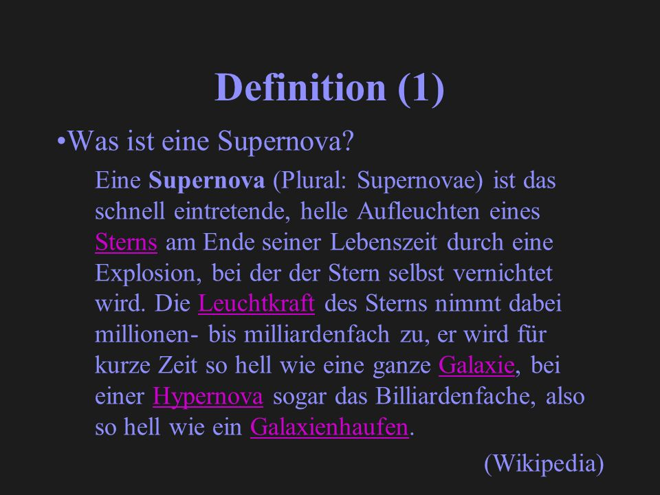 Definition (1) Was ist eine Supernova