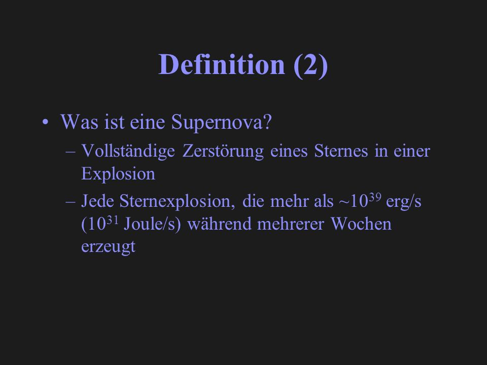 Definition (2) Was ist eine Supernova