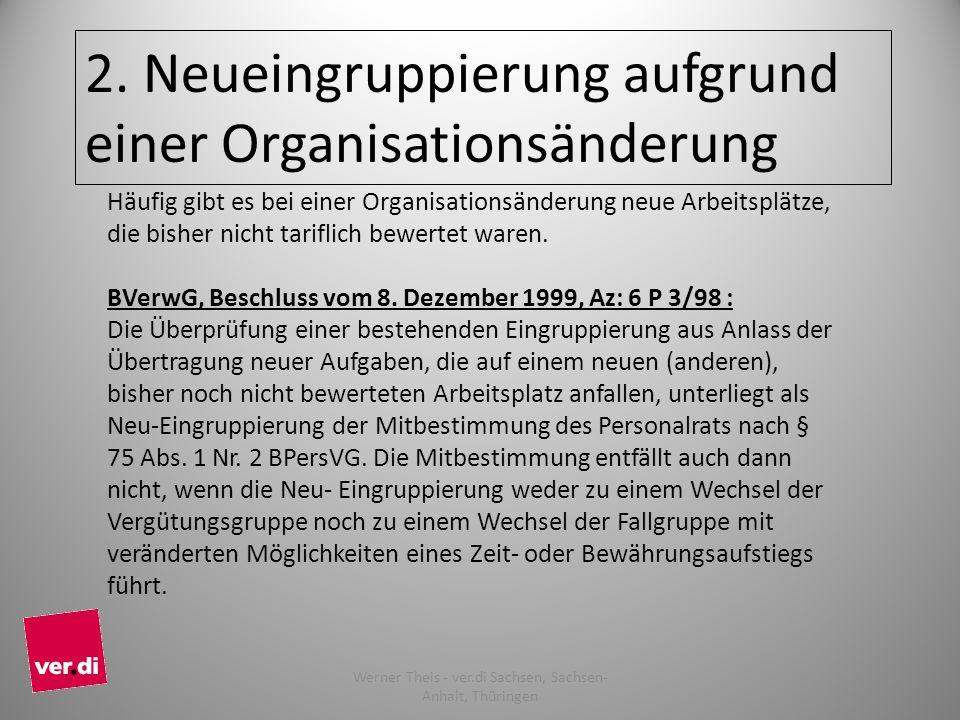 2. Neueingruppierung aufgrund einer Organisationsänderung