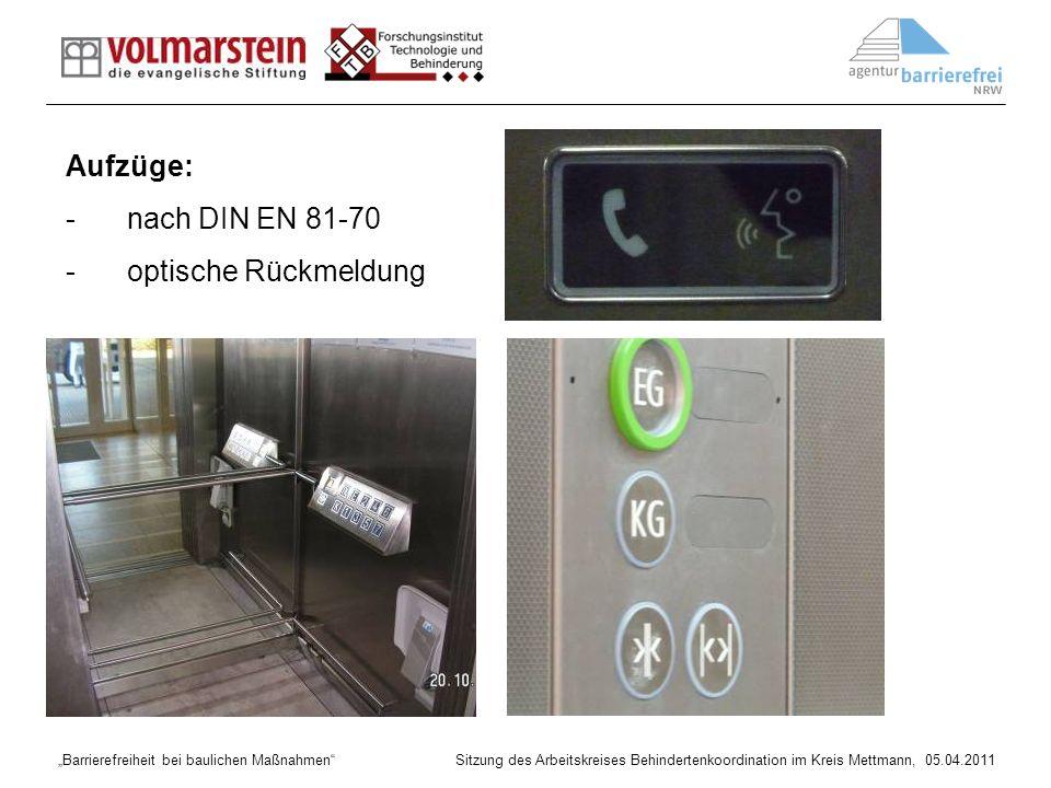 Aufzüge: nach DIN EN 81-70 optische Rückmeldung