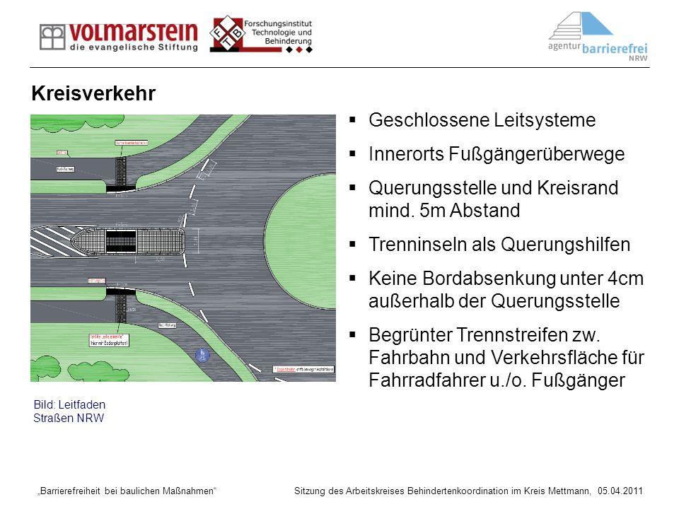 Kreisverkehr Geschlossene Leitsysteme Innerorts Fußgängerüberwege