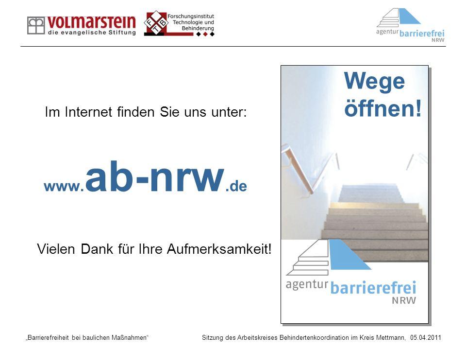 Wege öffnen! www.ab-nrw.de Vielen Dank für Ihre Aufmerksamkeit!