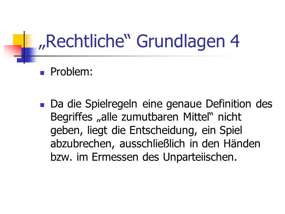 """""""Rechtliche Grundlagen 4"""