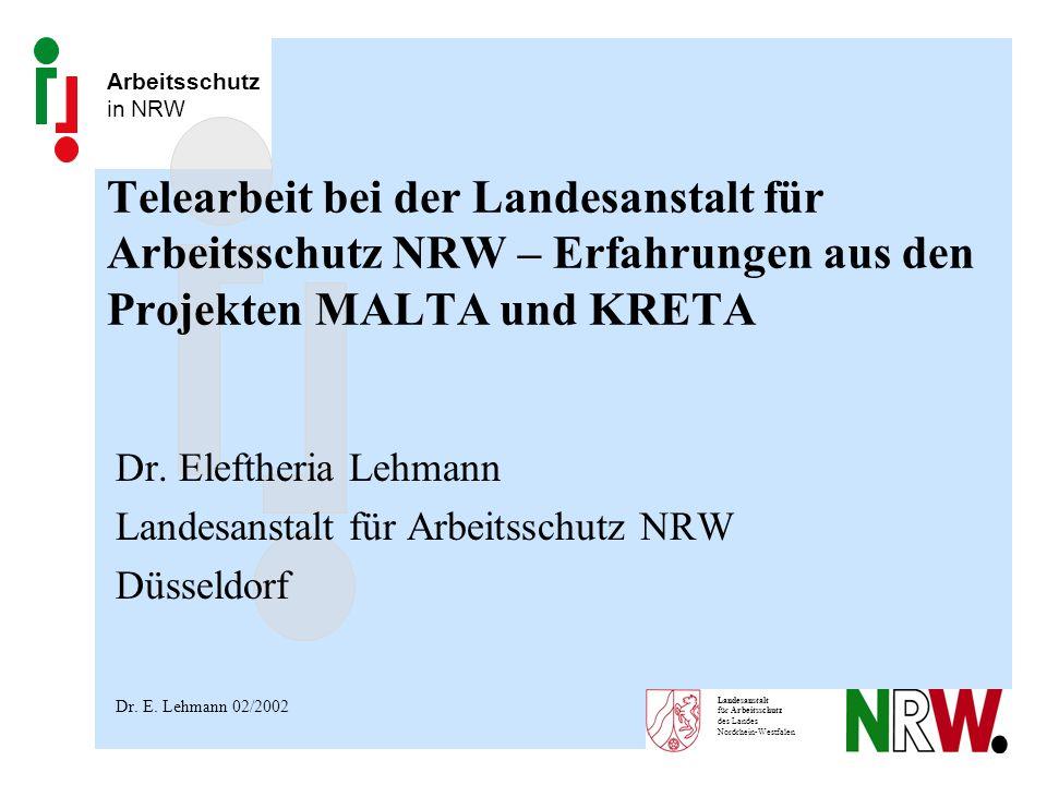 Telearbeit bei der Landesanstalt für Arbeitsschutz NRW – Erfahrungen aus den Projekten MALTA und KRETA