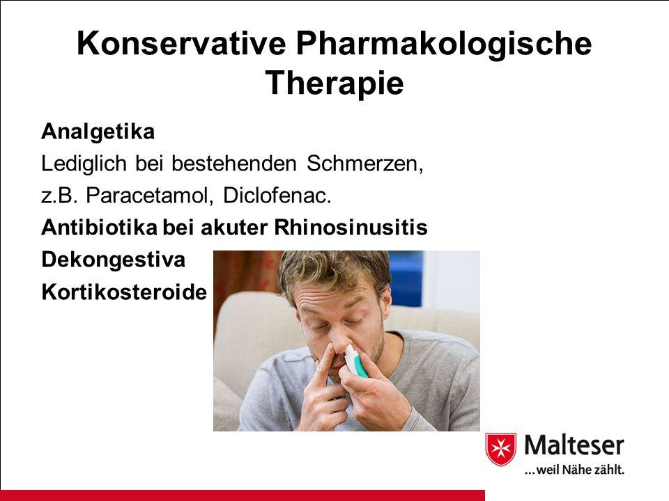 Konservative Pharmakologische Therapie