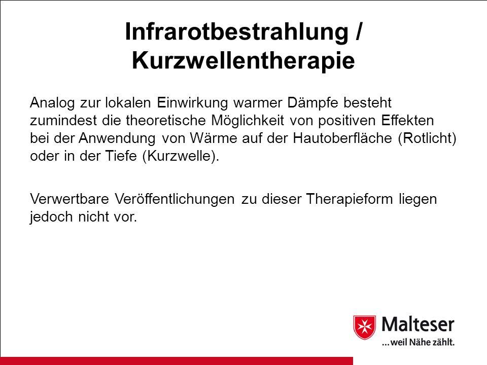 Infrarotbestrahlung / Kurzwellentherapie