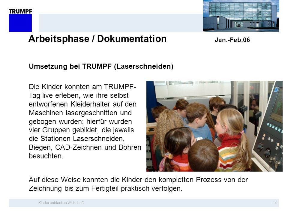Arbeitsphase / Dokumentation Jan.-Feb.06