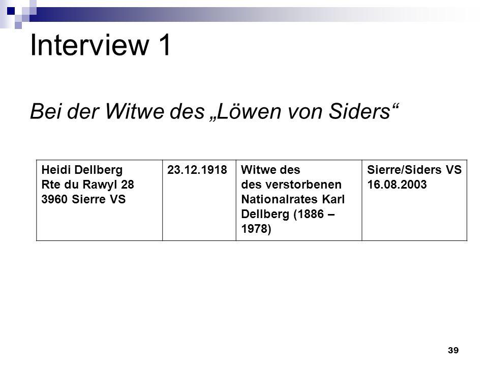 """Interview 1 Bei der Witwe des """"Löwen von Siders"""