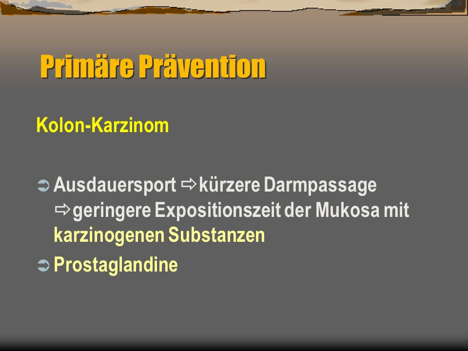 Primäre Prävention Kolon-Karzinom