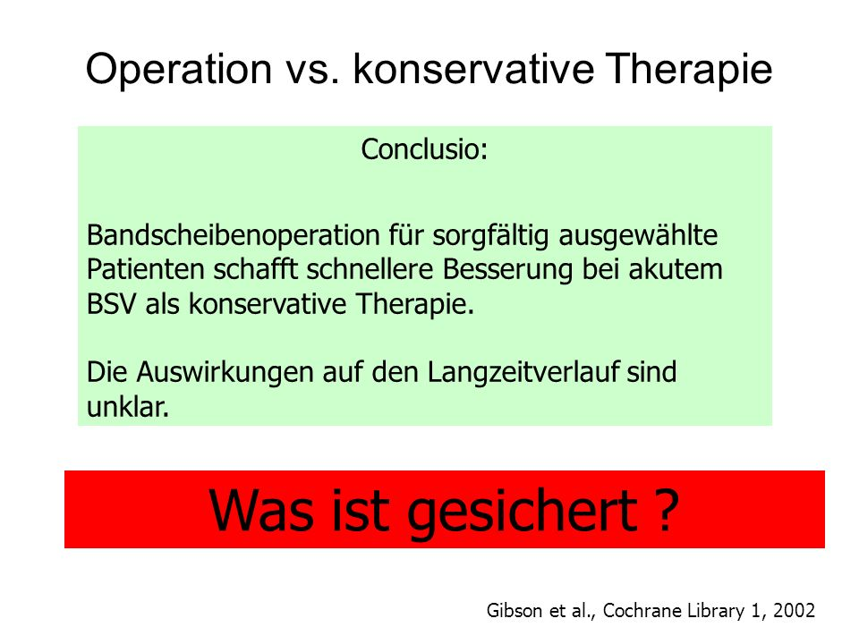 Operation vs. konservative Therapie