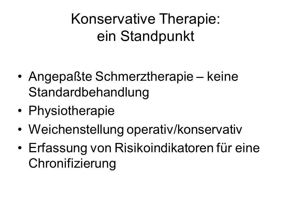 Konservative Therapie: ein Standpunkt