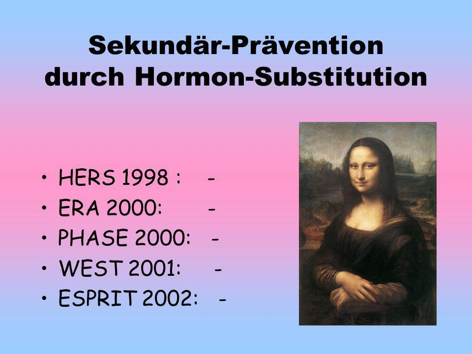 Sekundär-Prävention durch Hormon-Substitution