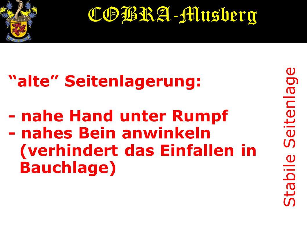 COBRA-Musberg alte Seitenlagerung: - nahe Hand unter Rumpf
