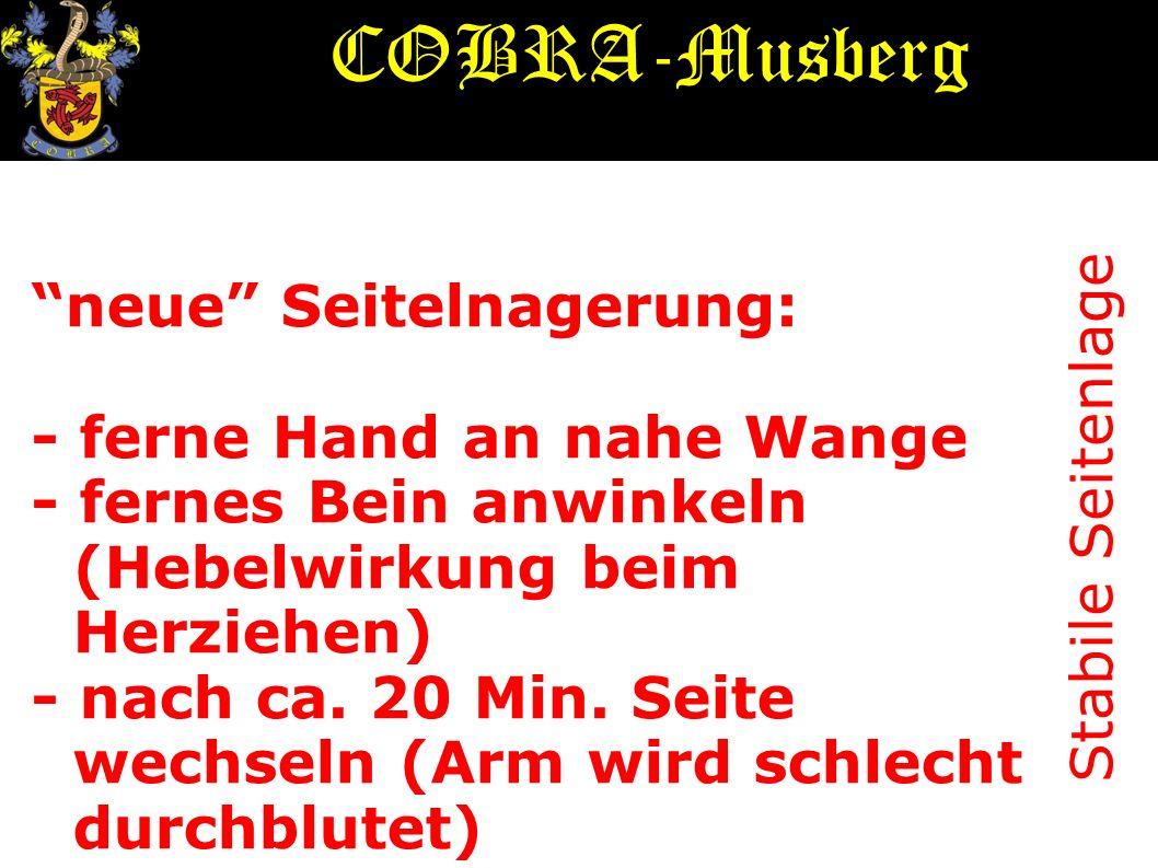 COBRA-Musberg neue Seitelnagerung: - ferne Hand an nahe Wange