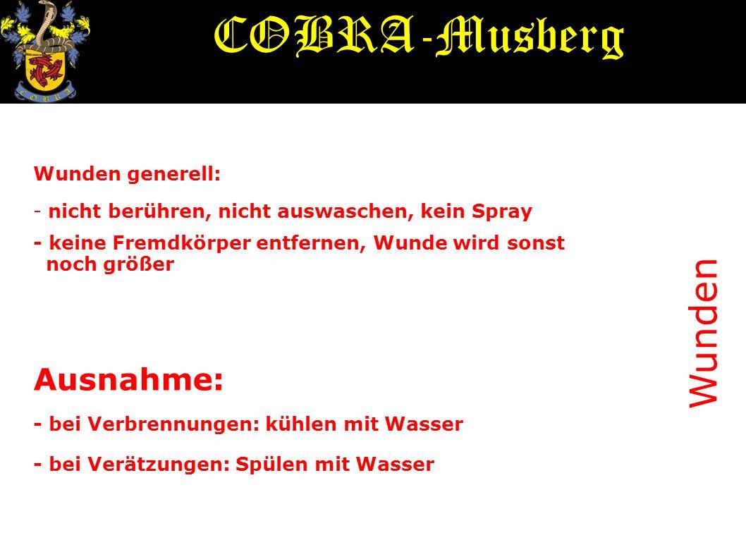 COBRA-Musberg Wunden Ausnahme: Wunden generell: