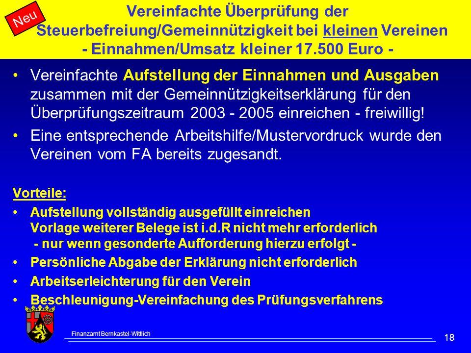 Vereinfachte Überprüfung der Steuerbefreiung/Gemeinnützigkeit bei kleinen Vereinen - Einnahmen/Umsatz kleiner 17.500 Euro -