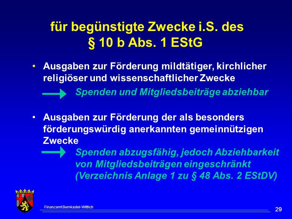 für begünstigte Zwecke i.S. des § 10 b Abs. 1 EStG