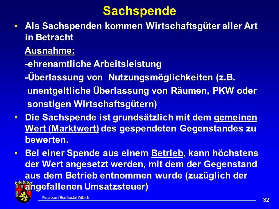 Sachspende Als Sachspenden kommen Wirtschaftsgüter aller Art in Betracht. Ausnahme: -ehrenamtliche Arbeitsleistung.
