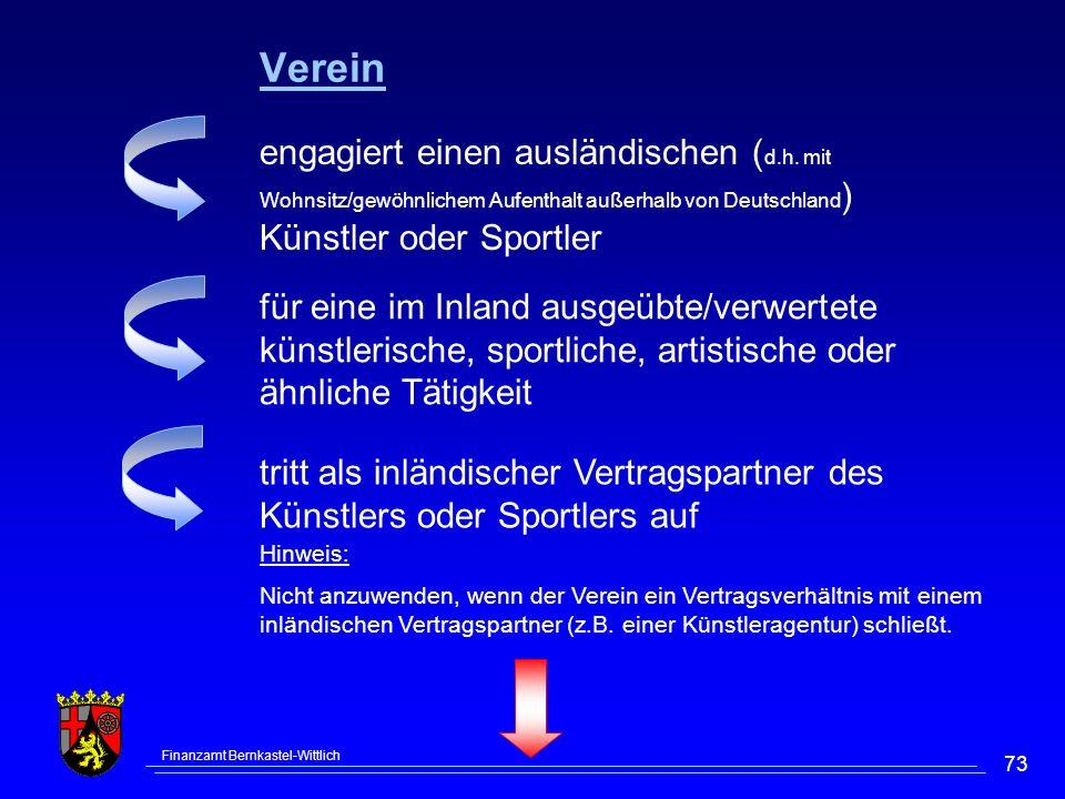Verein engagiert einen ausländischen (d.h. mit Wohnsitz/gewöhnlichem Aufenthalt außerhalb von Deutschland) Künstler oder Sportler.