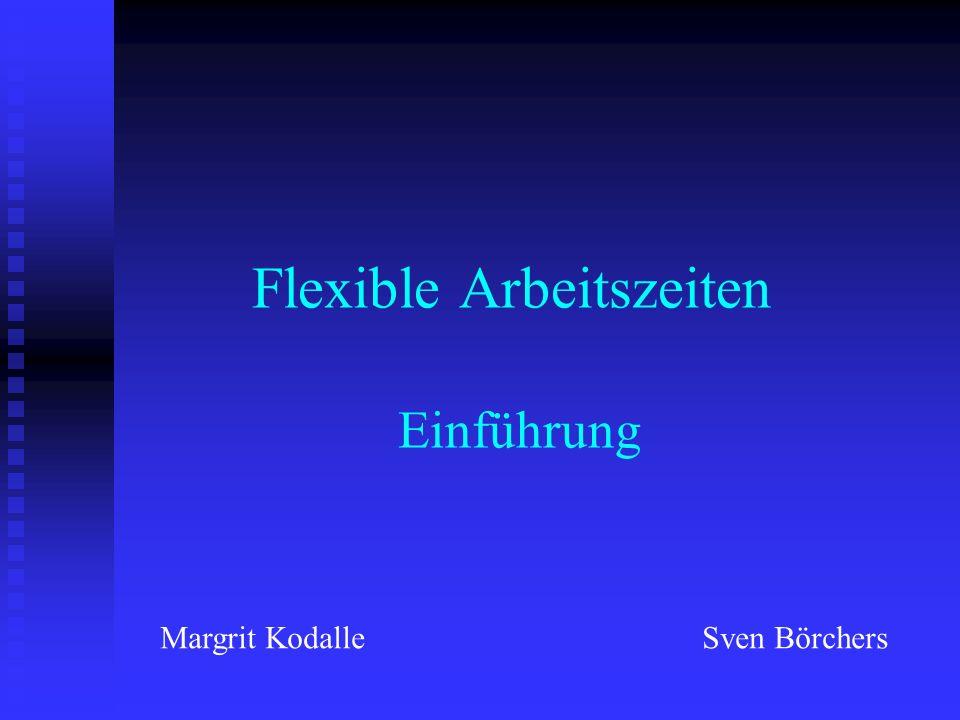 Flexible Arbeitszeiten Einführung