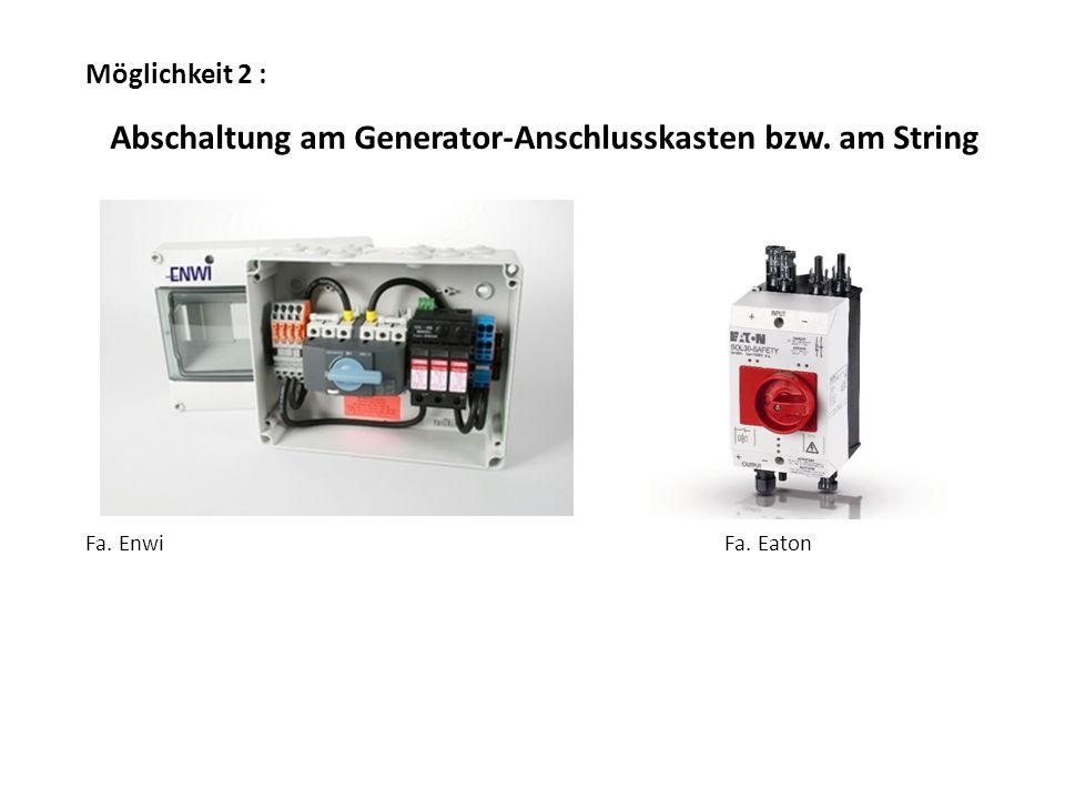 Abschaltung am Generator-Anschlusskasten bzw. am String