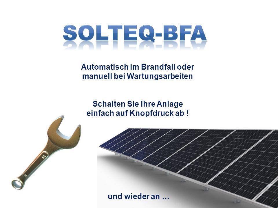 SolteQ-BFA Automatisch im Brandfall oder manuell bei Wartungsarbeiten