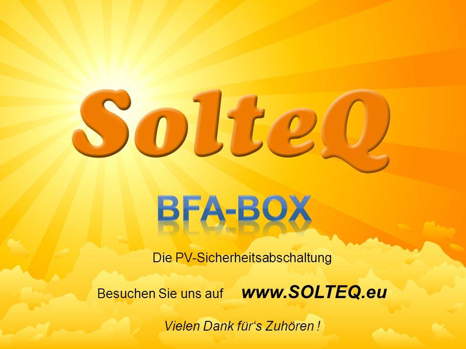 BFA-Box Die PV-Sicherheitsabschaltung