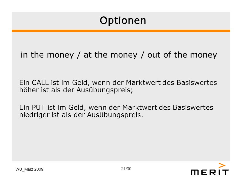 Optionen in the money / at the money / out of the money