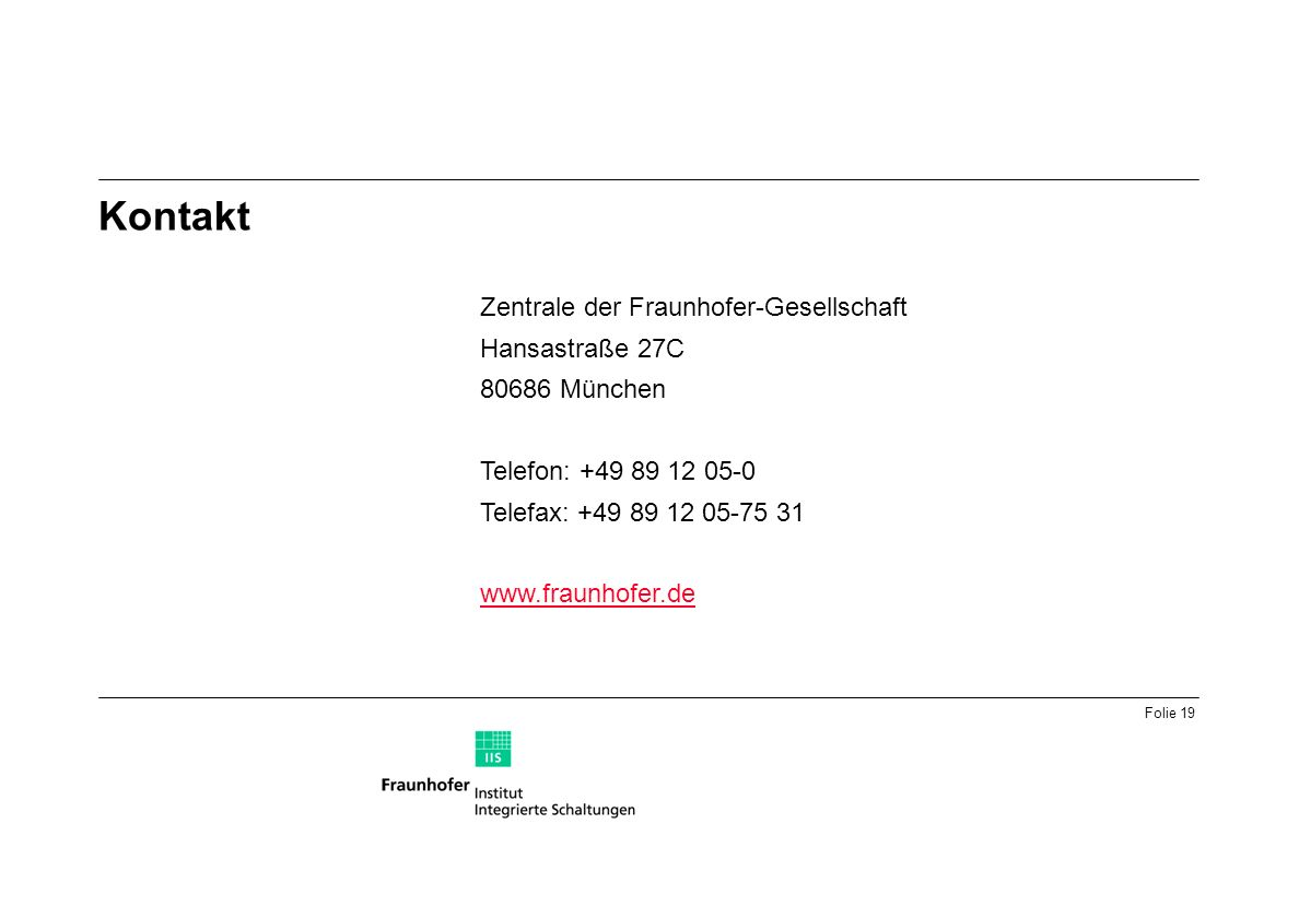 Kontakt Zentrale der Fraunhofer-Gesellschaft Hansastraße 27C