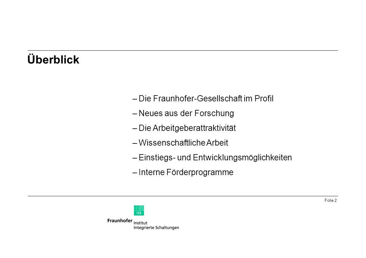 Überblick Die Fraunhofer-Gesellschaft im Profil