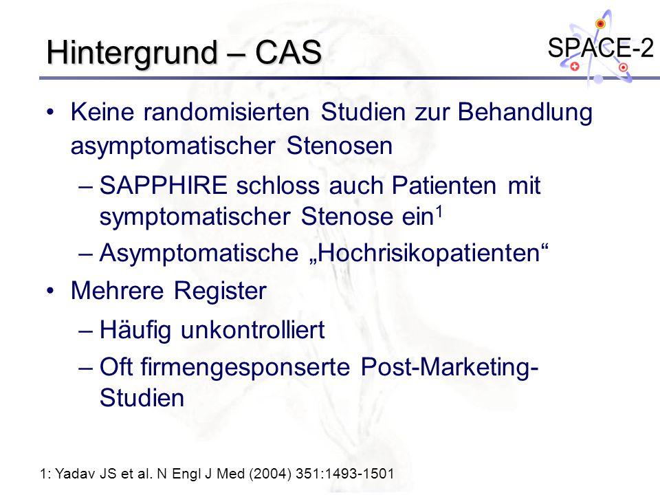 Hintergrund – CAS Keine randomisierten Studien zur Behandlung asymptomatischer Stenosen.