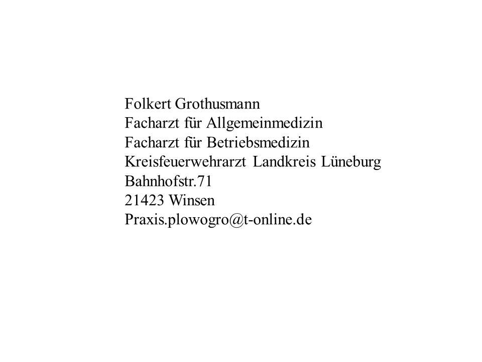 Folkert Grothusmann Facharzt für Allgemeinmedizin. Facharzt für Betriebsmedizin. Kreisfeuerwehrarzt Landkreis Lüneburg.