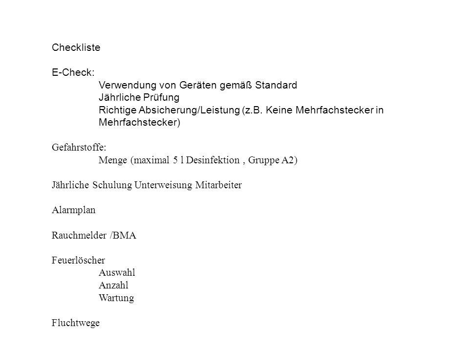 Checkliste E-Check: Verwendung von Geräten gemäß Standard. Jährliche Prüfung. Richtige Absicherung/Leistung (z.B. Keine Mehrfachstecker in.