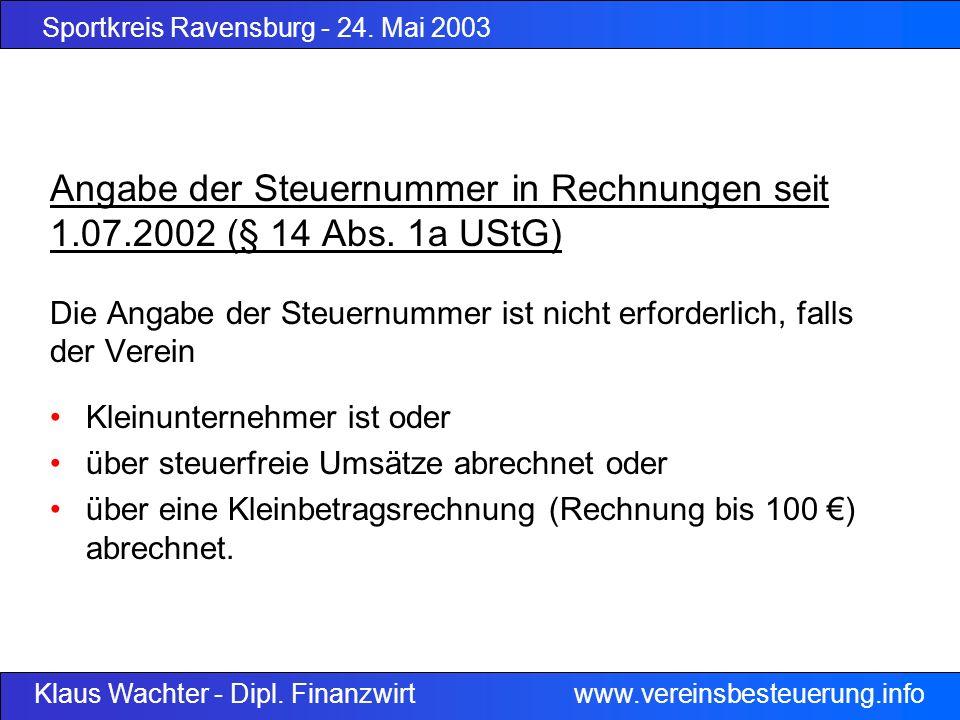 Angabe der Steuernummer in Rechnungen seit 1. 07. 2002 (§ 14 Abs
