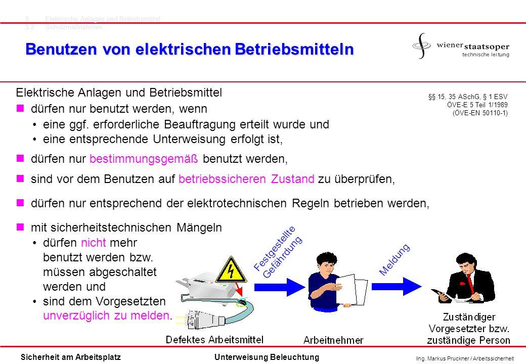 Benutzen von elektrischen Betriebsmitteln
