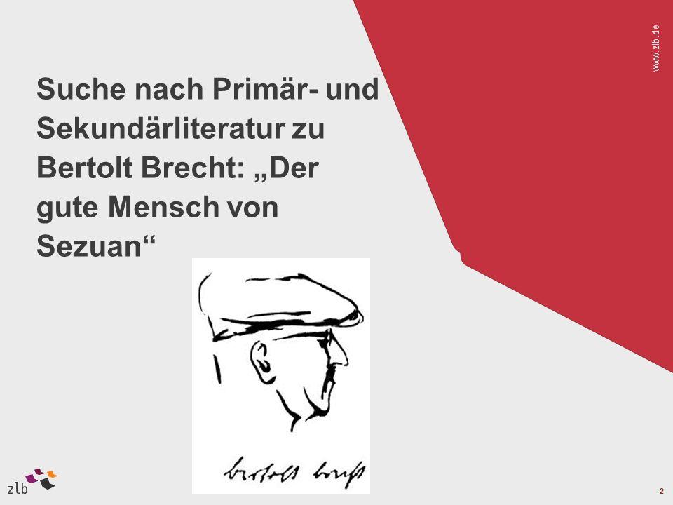 """Vortragstitel 28.03.2017. Suche nach Primär- und Sekundärliteratur zu Bertolt Brecht: """"Der gute Mensch von Sezuan"""