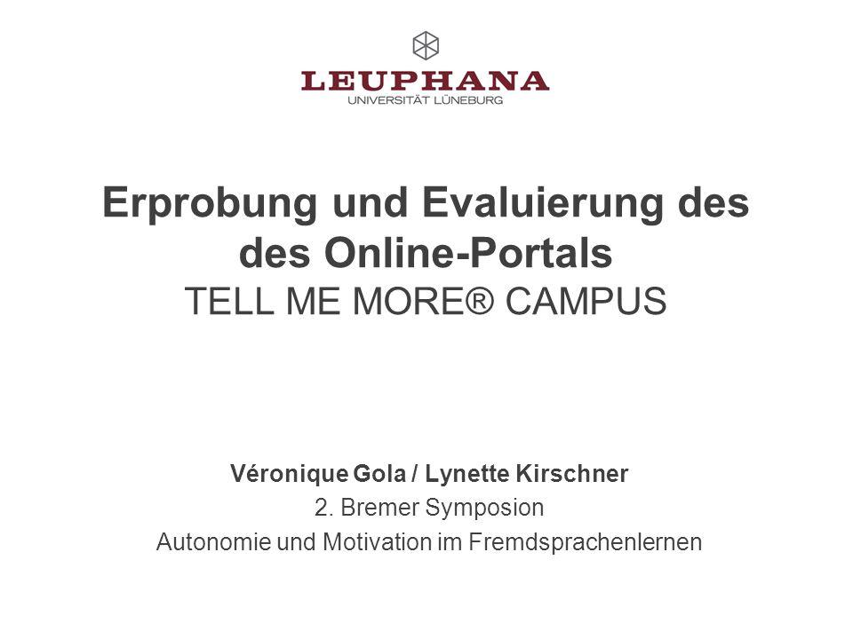 Erprobung und Evaluierung des des Online-Portals TELL ME MORE® CAMPUS